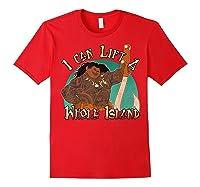 Moana Maui I Can Lift A Whole Island Graphic Shirts Red