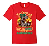 Don\\\'t Mess With Auntiesaurus T Rex Aunt Family Costume T-shirt Red
