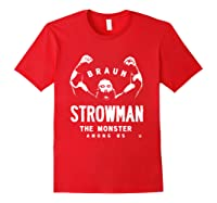 Braun Strowman The Monster Among Shirts Red