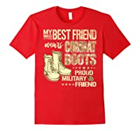 My Best Friend Wears Combat Boots Proud Military Friend Gift Shirts Red