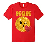 Emoji Gift For Mom Kissing Emoji Heart Mothers Day Shirts Red