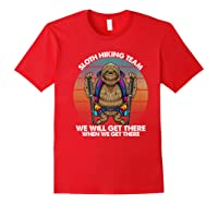 Sloth Hiking Team We Will Get There Retro Vintage Shirts Red