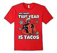 Deadpool Santa Hat I Want Tacos Christmas Shirts Red