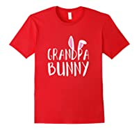 Easter Grandpa Bunny For Paps Family Matching Easter Shirts Red
