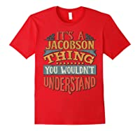 It\\\'s A Jacobson Thing You Wouldn\\\'t Understand T-shirt Red