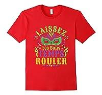 Laissez Les Bons Temps Rouler Mardi Gras Mask Shirts Red
