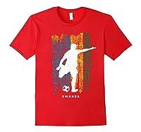Rwanda Flag Soccer Player Silhouette Shirts Red