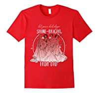 Disney Princesses Shine Bright Dad Shirts Red
