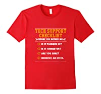 Funny Tech Support Checklist Sysadmin Gift Shirts Red
