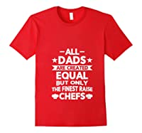 Chef Cooking Funny Culinary Chefs Dad Gifts T Shirt Red
