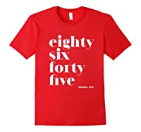 Anti Trump Eighty Six Forty Five 8645 Impeach T Shirt Red