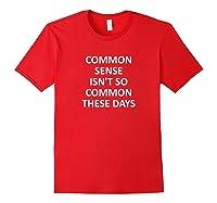 Funny Common Sense Isn T So Joke Sarcastic Family T Shirt Red