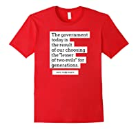 Vote Third Party Shirt Quote Libertarian Governt Red