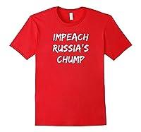 Impeach Russa S Chump Anti Trump T Shirt Red