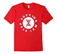 I Love Genetic Science T Shirt Stop Copying Me Quote Red