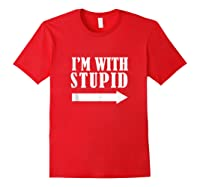 Funny I'm With Stupid Blue Funny Christmas Gift Shirts Red