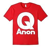 Qanon Tshirt Classic Q Shirt Wwg1wga Trump Rally T-shirt Red