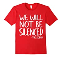 We Will Not Be Silenced Impeach Trump Squad Democrat Liberal T Shirt Red