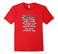 I Just Want To Do Christmas Stuff Impeach Trump 45 T Shirt Red