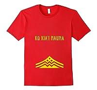 Ku Kiai Mauna Protect Defend Kanaka Maoli Kea Gift Shirts Red