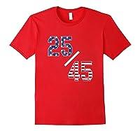 25 45 25th Adt Impeach Tshirt Red