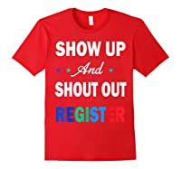Registration Day Gift Register To Vote Us Election T Shirt Red