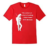 Circus Ring Master P.t. Barnum Quote T-shirt Red