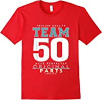 50th Birthday Funny Gift Team Age 50 Years Old T-shirt Red