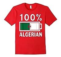 Algeria Flag T Shirt 100 Algerian Battery Power Tee Red
