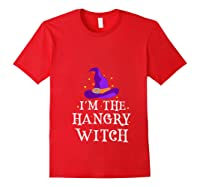 I'm The Hangry Witch Halloween Costume Funny Foodie Gift Shirts Red
