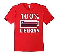Liberia Flag T Shirt 100 Liberian Battery Power Tee Red