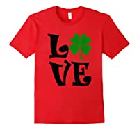 Saint Patrick S Day Love Lettering T Shirt Red
