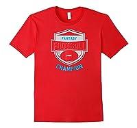 Fantasy Football Champion League Champ Winner Quote Baseball Shirts Red