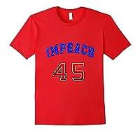 Impeach 45 T Shirt 45th President Donald Trump Mbassp T Shirt Red