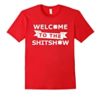 Welcome To The Shitshow T Shirt Saint St Patricks Day Tshirt Red