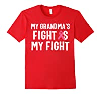 My Grandma S Fight Is My Fight Breast Cancer Awareness T Shirt Red