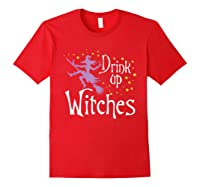 Drink Up Witches T-shirt For Halloween Drinking T-shirt Red