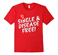 For A Limited Time Only Single Gift Disease Free Tshirt Red