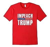 Impeach Trump T Shirt Red