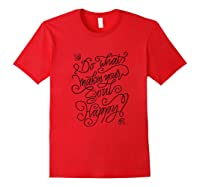 Do What Makes Your Soul Happy Positive Quotes Motivational T Shirt Red