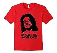 Impeach The Mother Fucker T Shirt Rashida Tlaib Red