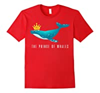 The Prince Of Whales Funny Trump Royal Political Meme Lover Shirts Red