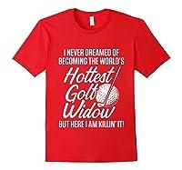Golf Widow Wife Hottest Golfer Funny Golfing T-shirt Red