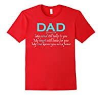 Dad Is In My Mind My Heart And My Soul T Shirt Red