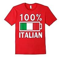 Italy Flag T Shirt 100 Italian Battery Power Tee Red