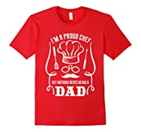 Chef Cooking Funny Culinary Chefs Dad Fathers Day Gifts T Shirt Red