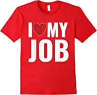 I Love My Job Entrepreneur Work T-shirt Red
