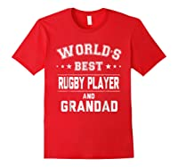 Worlds Best Rugby Player And Grandad Gift Cm Shirts Red