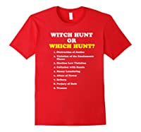 Witch Hunt Or Which Hunt 9 Reasons To Impeach Trump T Shirt Red