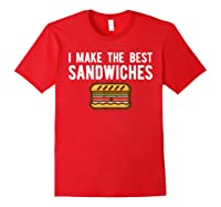 Making Best Sandwiches Shirt Funny Sandwich Tee Gift Red